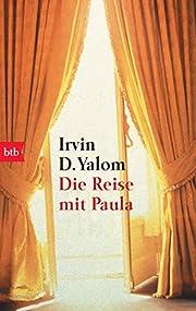 Die Reise mit Paula. by Irvin D. Yalom