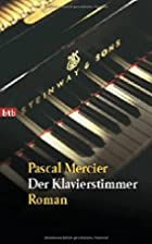 De pianostemmer by Pascal Mercier