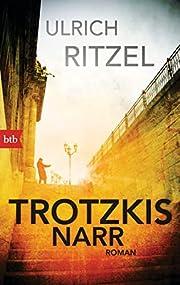 Trotzkis Narr: Roman (Berndorf ermittelt,…