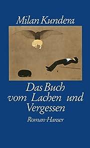 Das Buch vom Lachen und Vergessen: Roman de…