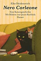 Nero Corleone: A Cat's Story by Elke…