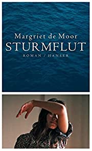 Sturmflut af Margriet de Moor