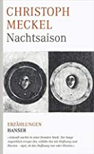 Nachtsaison by Christoph Meckel