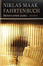 Fahrtenbuch: Roman eines Autos by Niklas…