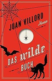 Das wilde Buch – tekijä: Juan Villoro