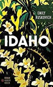 Idaho: Roman door Emily Ruskovich