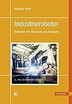 Industrieroboter: Methoden der Steuerung und…