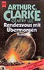 Rendezvous mit Übermorgen (Heyne Allgemeine Reihe (01)) - Arthur C Clarke