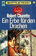 Ein Erbe für den Drachen by Robert N.…