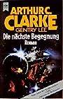 Die nächste Begegnung - Arthur C. Clarke