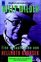 Billy Wilder. Eine Nahaufnahme. by Hellmuth…