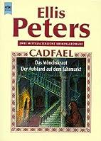 Monk's Hood / St. Peter's Fair by Ellis…