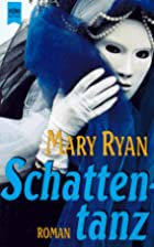 Schattentanz. by Mary Ryan