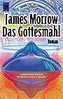 Das Gottesmahl - James Morrow