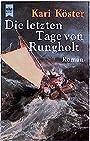Die letzten Tage von Rungholt: Roman (Heyne Allgemeine Reihe (01)) - Kari Köster