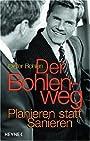 Der Bohlenweg - Dieter Bohlen