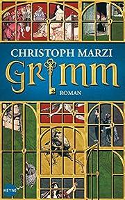 Grimm de Christoph Marzi