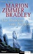 Die Hüterin von Avalon. Roman. – tekijä:…