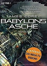 Babylons Asche : Roman de James Corey