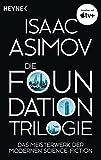 Die Foundation-Trilogie: Foundation /…