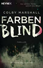 Farbenblind by Colby Marshall