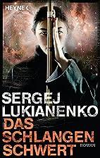 Das Schlangenschwert by Sergej Lukianenko