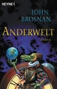 Anderwelt. by John Brosnan