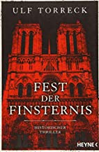 Fest der Finsternis: Historischer Thriller…