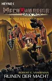 Mechwarrior Dark Age 3: Ruinen der Macht por…