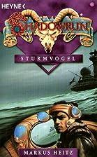 Sturmvogel. Shadowrun 51. by Markus Heitz