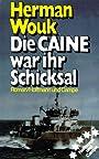 Die 'Caine' war ihr Schicksal - Herman Wouk
