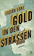 Gold in den Straßen by Lilian Loke
