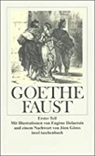 Faust : erster Teil by Johann Wolfgang von…
