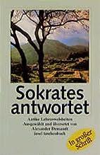 Sokrates antwortet by Alexander Demandt