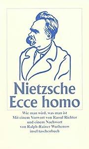 Ecce homo: Wie man wird, was man ist par…
