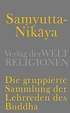 Samyutta-Nikaya - Die gruppierte Sammlung…