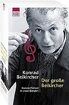 Der große Beikircher.: Konzertführer in…