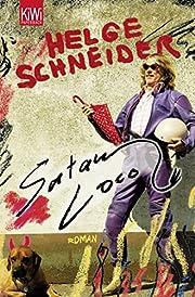 Satan Loco – tekijä: Helge Schneider