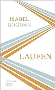 Laufen: Roman door Isabel Bogdan