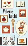 Valerie kocht - Maria Goodin