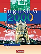 English G 2000, Ausgabe B, Bd.3,…