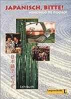 Japanisch, bitte!, Lehrbuch by Yoshiko…