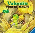Valentin sucht ein Zuhause by Paloma Wensell