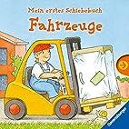 Mein erstes Schiebebuch: Fahrzeuge: Ab 18…