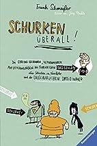 Schurken überall! by Frank Schmeißer