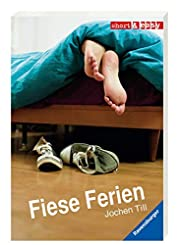 Fiese Ferien – tekijä: Jochen Till