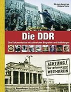 Die DDR. Eine Dokumentation mit zahlreichen…