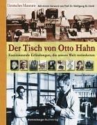 Der Tisch von Otto Hahn faszinierende…