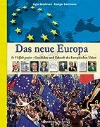 Das neue Europa: In Vielfalt geeint -…