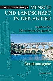 Mensch und Landschaft in der Antike: Lexikon…